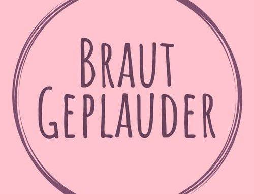 """""""Brautgeplauder"""" - der erste saarländische Bräutestammtisch"""