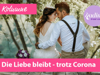 Hochzeit Corona Kolumne