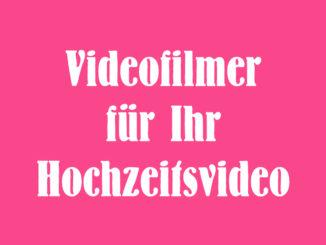 Hochzeitsfilmer im Saarland